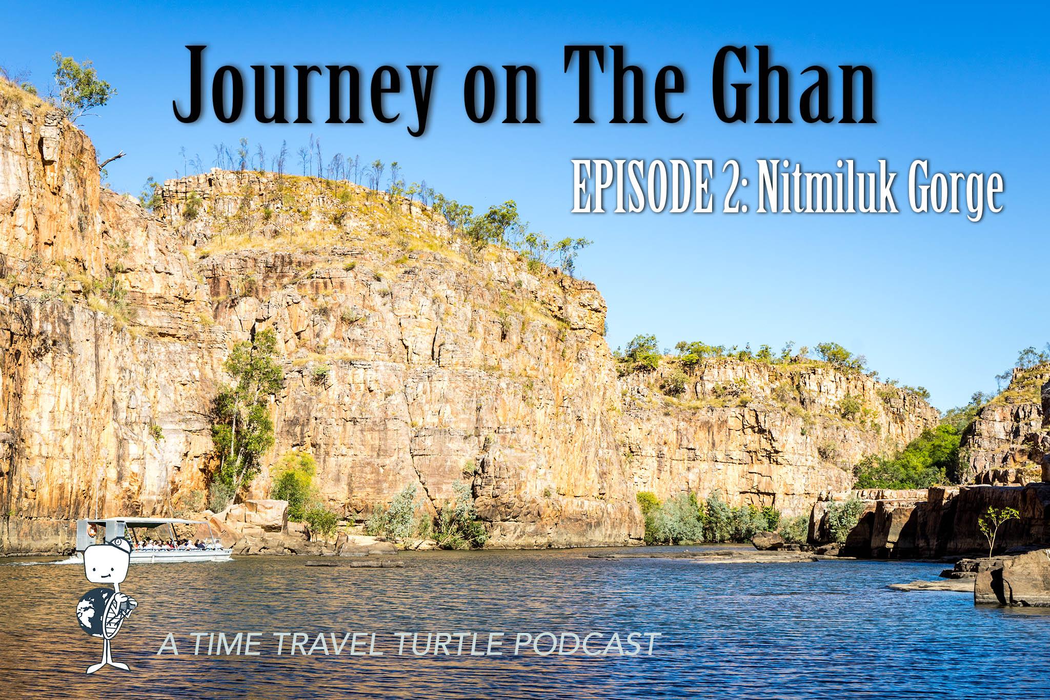 Episode 2: Nitmiluk Gorge